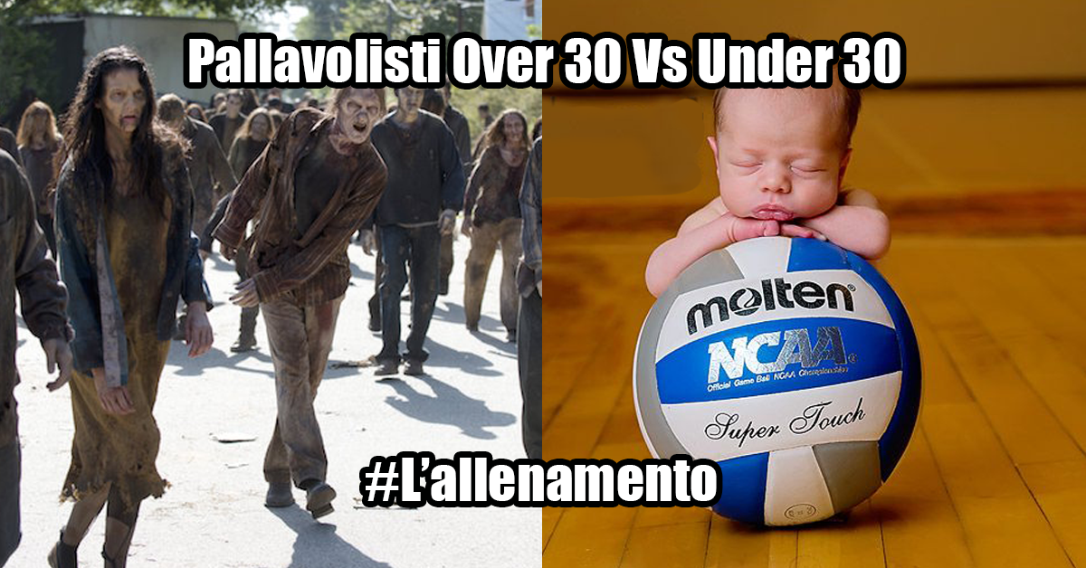 La pallavolo Over30 Vs Under 30-L'allenamento